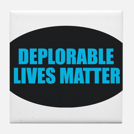 Deplorable Lives Matter Tile Coaster