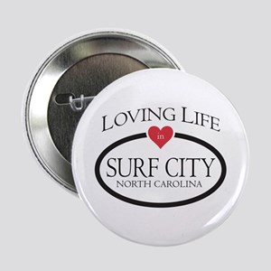 """Loving Life in Surf City, NC 2.25"""" Button"""