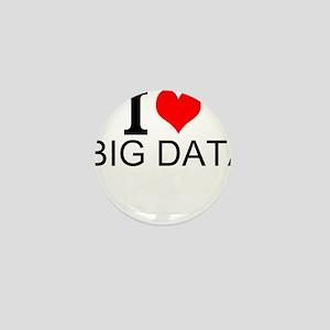 I Love Big Data Mini Button