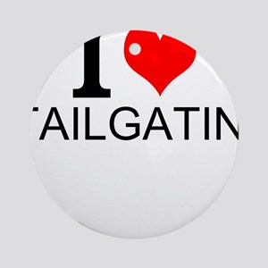 I Love Tailgating Round Ornament