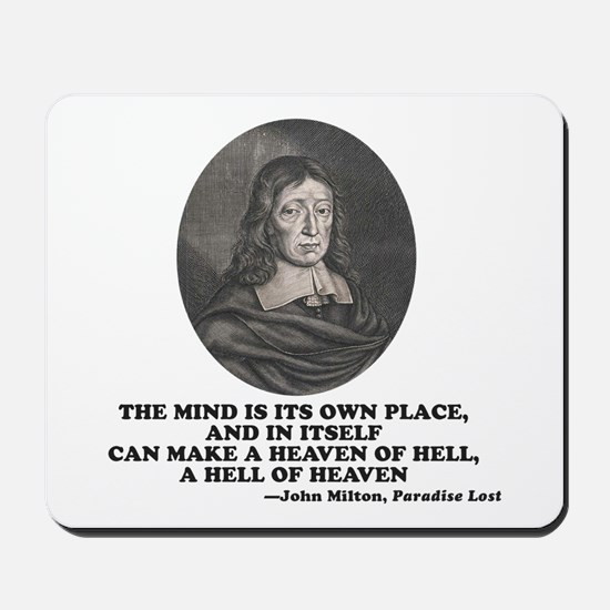 Milton Heaven of Hell Paradise Lost Quote Mousepad
