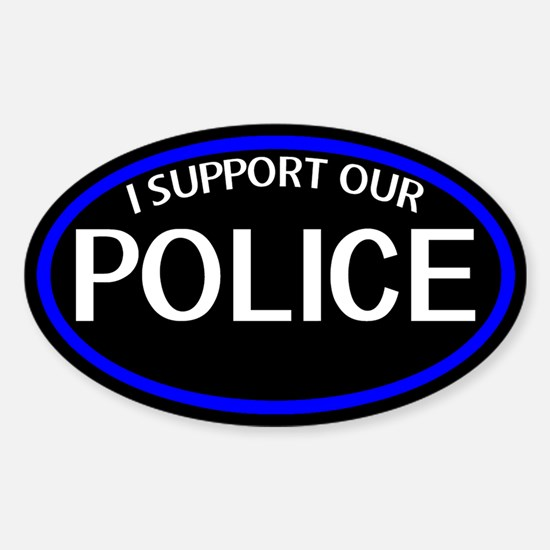 Police: I Support Our Police Oval Sticker (Oval)