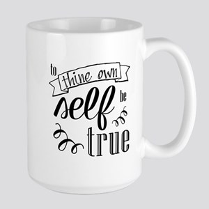 To Thing Own Self Be True Mugs