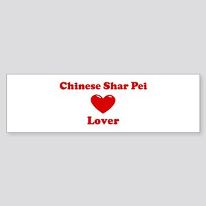 Chinese Shar Pei Lover Bumper Sticker