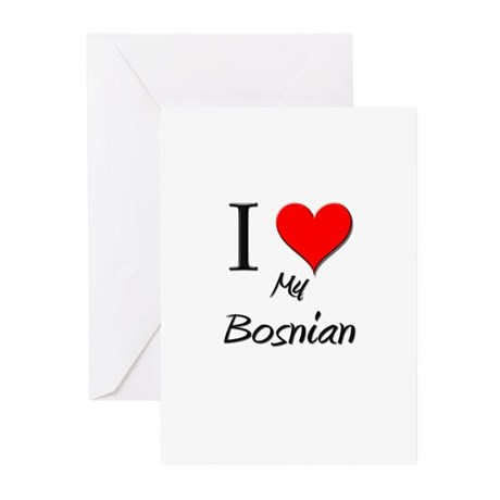 I Love My Bosnian Greeting Cards (Pk of 10)