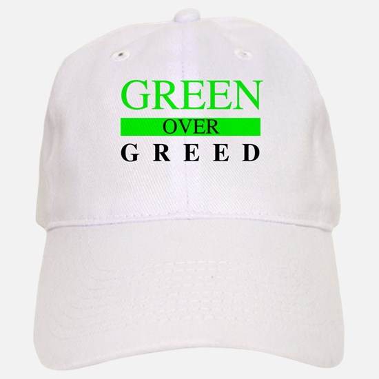 Green over Greed Baseball Baseball Baseball Cap