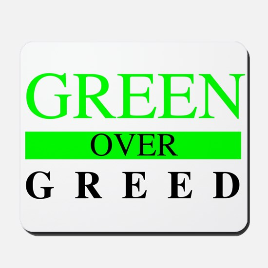 Green over Greed Mousepad