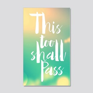 This Too Shall Pass 20x12 Wall Decal