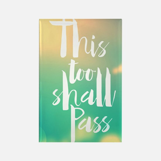 This Too Shall Pass Magnets