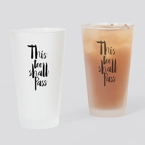 This Too Shall Pass Drinking Glass