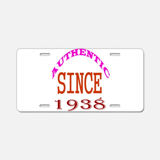 Authentic Since 1938 Birthd Aluminum License Plate