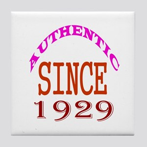 Authentic Since 1929 Birthday Designs Tile Coaster