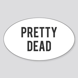 Pretty Dead Sticker