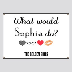What Would Sophia Do Banner