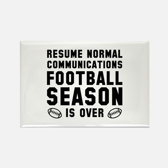 Football Season Is Over Rectangle Magnet