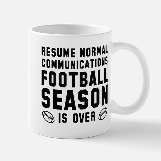 Football Season Is Over Mug