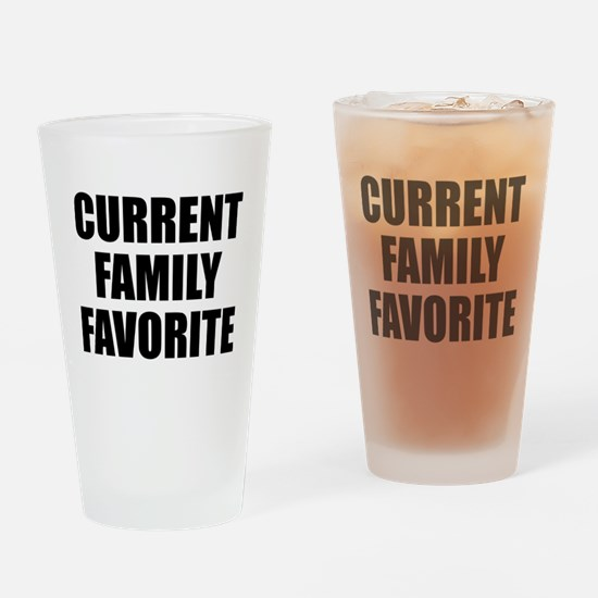 Current Family Favorite Drinking Glass