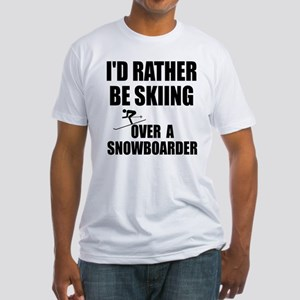 I'd rather be skiing Fitted T-Shirt