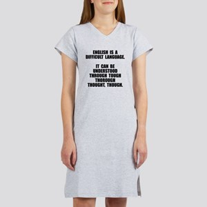 English is a difficult language Women's Nightshirt