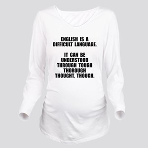 English is a difficult language Long Sleeve Matern