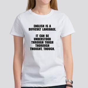 English is a difficult language T-Shirt