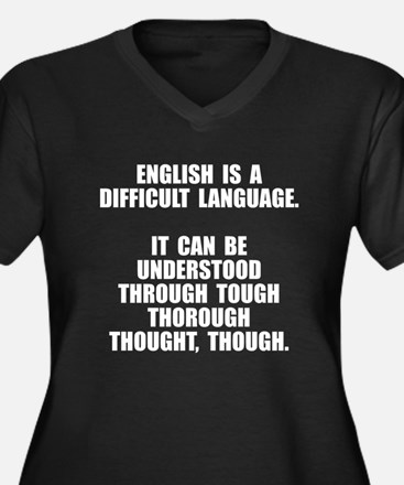 English is difficult Plus Size T-Shirt