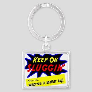 Keep On Sluggin Keychains