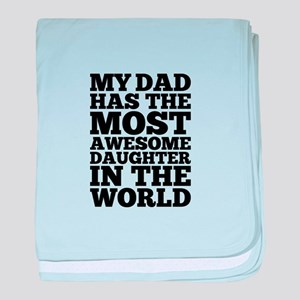 Dad Awesome Daughter baby blanket