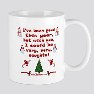 i have been good but Mugs