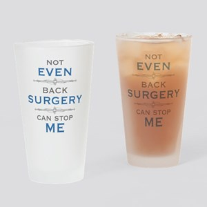 Back Surgery Humor Drinking Glass