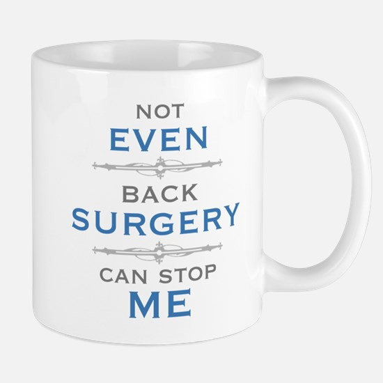 Back Surgery Humor Mugs