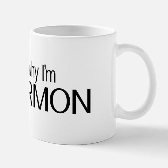 LDS: Ask Me Why I'm Mormon (Black & White) Mugs