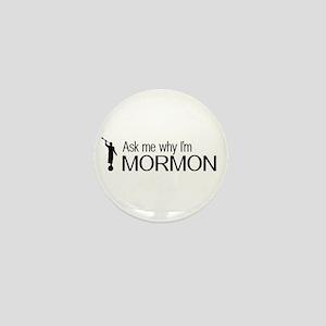 LDS: Ask Me Why I'm Mormon (Black & White) Mini Bu