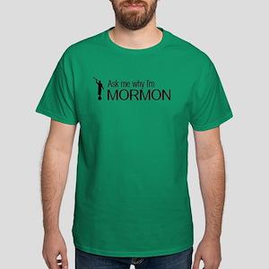 LDS: Ask Me Why I'm Mormon (Black) T-Shirt