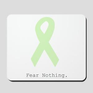 Mint Green: Fear Nothing. Mousepad