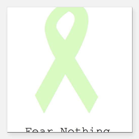 """Mint Green: Fear Nothing Square Car Magnet 3"""" x 3"""""""