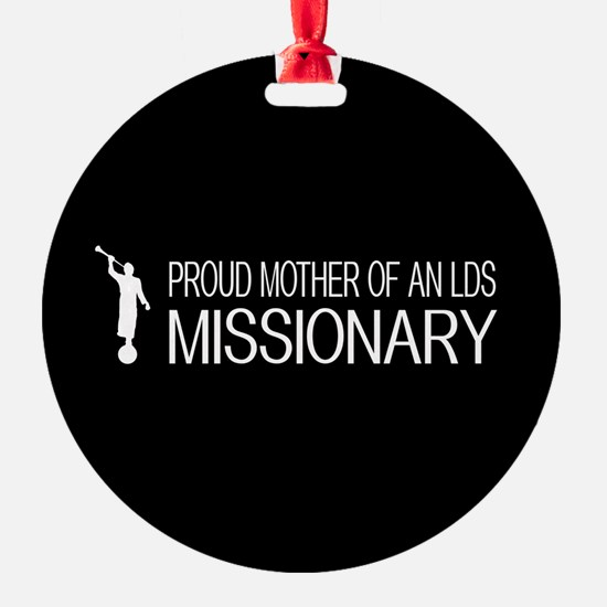 LDS: Proud Missionary Mother (Black) Ornament