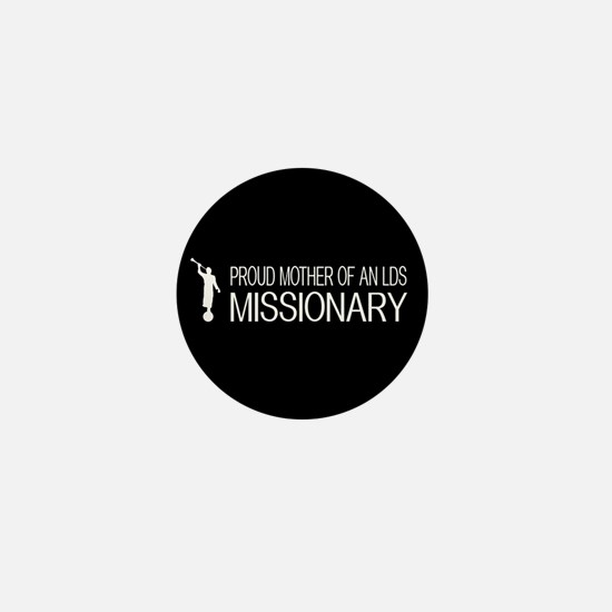 LDS: Proud Missionary Mother (Black) Mini Button
