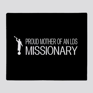 LDS: Proud Missionary Mother (Black) Throw Blanket