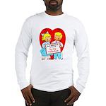 Stop Stringing Me Along Long Sleeve T-Shirt