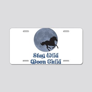 Stay Wild Moon Child Aluminum License Plate