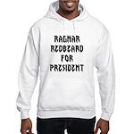 Ragnar Redbeard For President Hoodie