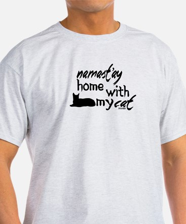 Namast'ay Home with My Cat T-Shirt