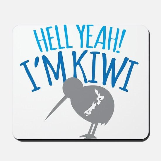 Hell yeah I'm kiwi! Mousepad