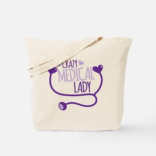 Crazy medical lady Tote Bag