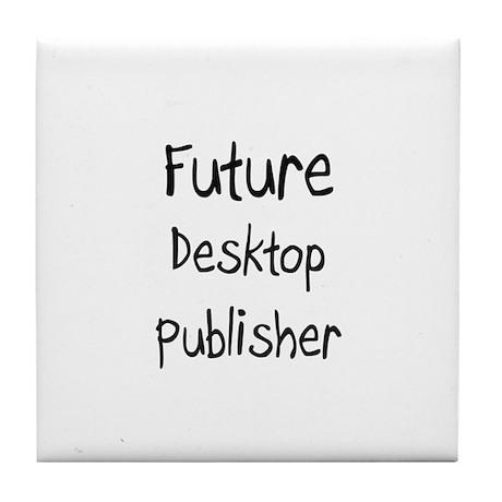 Future Desktop Publisher Tile Coaster