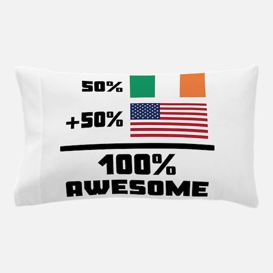 Awesome Irish American Pillow Case