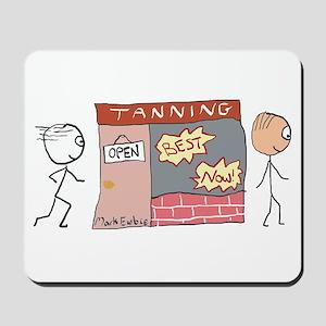 Tanning Salon Mousepad