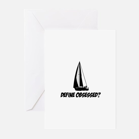 Sailing Define Obsessed? Greeting Cards (Pk of 10)