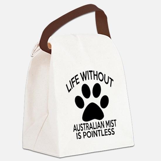 Life Without Australian Mist Cat Canvas Lunch Bag